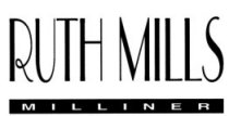 Ruth Mills, Milliner, maker of quality hats and accessories!